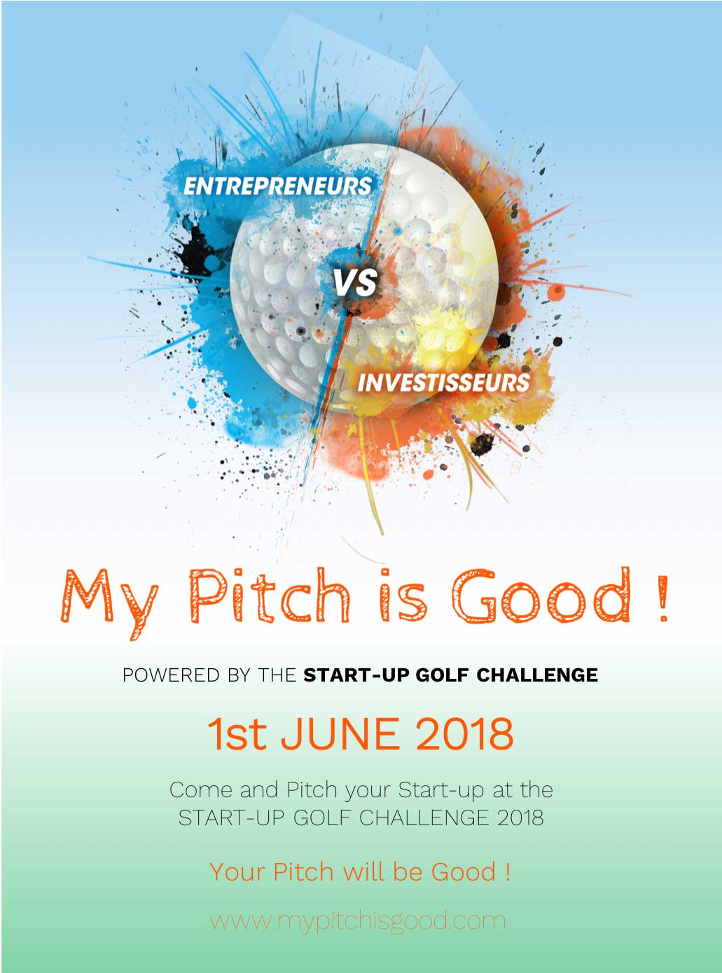 My Pitch is Good Powered by the START-UP GOLF CHALLENGE